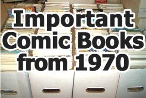 Key comics from 1970
