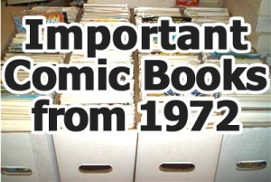 Key comics from 1972