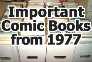 Key comics from 1977