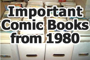 Key comics from 1980