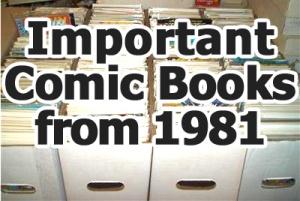 Key comics from 1981
