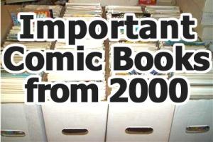 Key comics from 2000