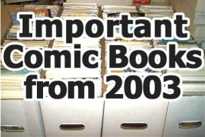 Key comics from 2003