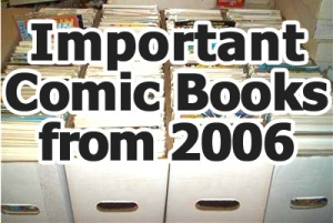 Key comics from 2006
