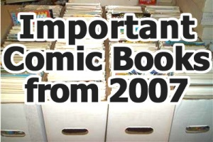 Key comics from 2007