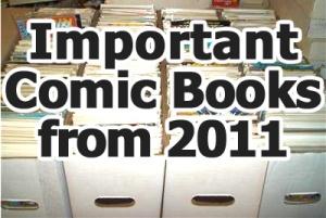 Key comics from 2011