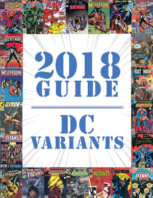 2018 Price Guide: DC Variants