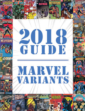 2018 Price Guide: Marvel Variants