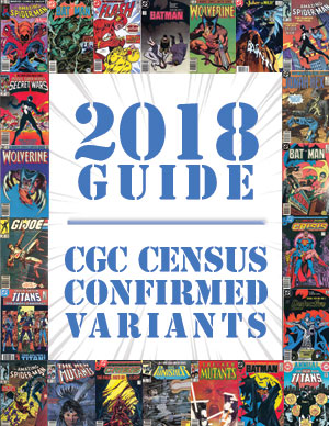 2018 Price Guide: CGC Confirmed Variants