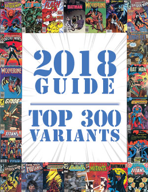 2018 Price Guide: Top 300 Variants
