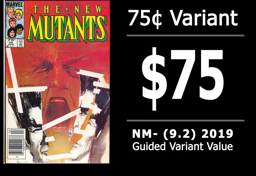 #40: New Mutants #26, 2019 NM- Variant Value = $75