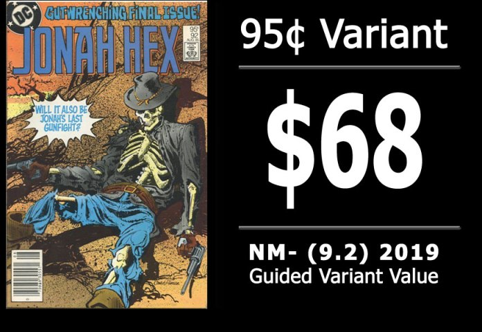 #49: Jonah Hex #92, 2019 NM- Variant Value = $68