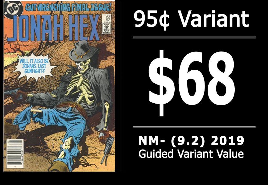 #49: Jonah Hex #92, 2019 NM- Variant Value = $68