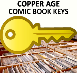 Copper age comic books key issues