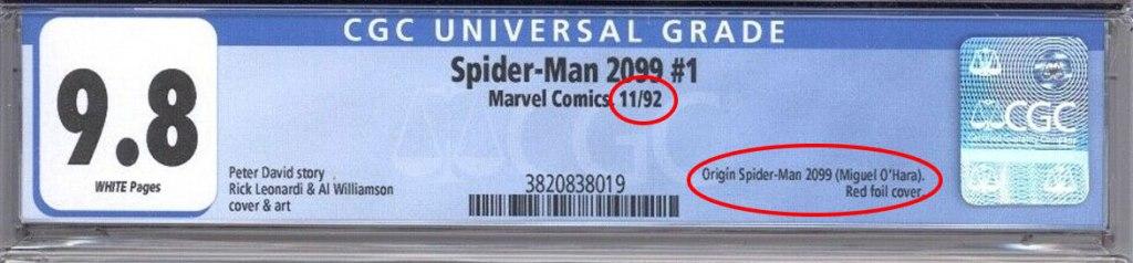 Origin of Spider-Man 2099 CGC label note credit