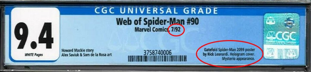 Pre-dating ASM 365, Web of Spider-Man 90 has a CGC label note pointing out the inclusion of Spider-Man 2099 poster